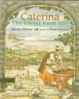 Caterina, the Clever Farm Girl