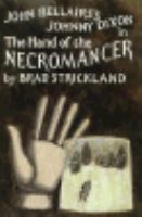 John Bellairs's Johnny Dixon in The Hand of the Necromancer