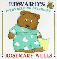 Edward's Overwhelming Overnight