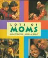 Lots of Moms