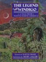 The Legend of the Windigo