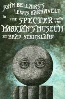 The Specter From the Magician's Museum