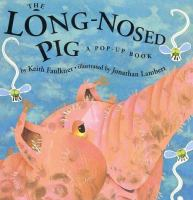 The Long-nosed Pig