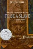 To Be A Slave
