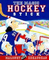 The Magic Hockey Stick