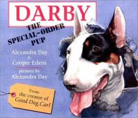 Darby, the Special-order Pup