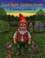 Good Night, Garden Gnome