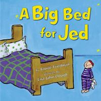 A Big Bed for Jed
