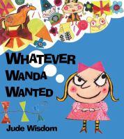 Whatever Wanda Wanted