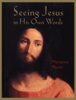 Seeing Jesus in His Own Words