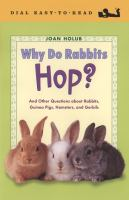 Why Do Rabbits Hop?