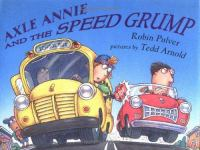 Axle Annie and the Speed Grump