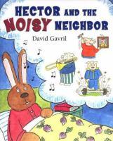 Hector and the Noisy Neighbor