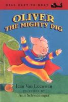 Oliver the Mighty Pig
