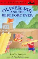 Oliver Pig and the Best Fort Ever