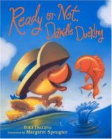 Ready or Not, Dawdle Duckling