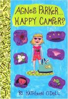 Agnes Parker-- Happy Camper?