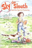Sly the Sleuth and the Sports Mysteries