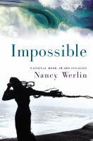 Impossible : a novel