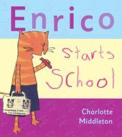Enrico Starts School