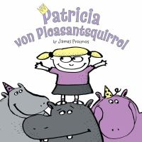Patricia Von Pleasantsquirrel