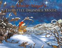 The Little Drummer Mouse
