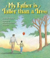 My Father Is Taller Than A Tree
