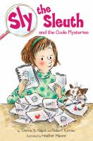 Sly the Sleuth and the Code Mysteries