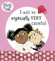 I Will Be Especially Very Careful
