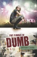 Cover of Five Flavors of Dumb