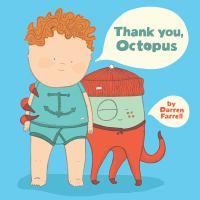 Darren Farrell Presents Thank You, Octopus