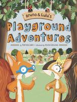 Bruno and Lulu's Playground Adventures