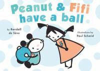 Peanut & Fifi Have A Ball