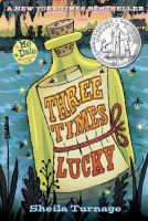 Three Times Lucky, by Shelia Turnage