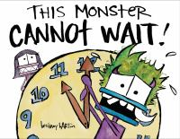 This Monster Cannot Wait! - Barton, Bethany