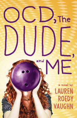 Cover image for OCD, the Dude, and Me
