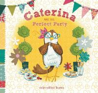 Caterina and the Perfect Party