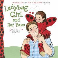 Ladybug Girl and Her Papa