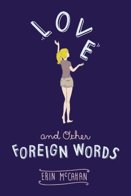 Cover image for Love and Other Foreign Words