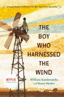 The Boy Who Harnessed the Wind - Kamkwamba, William