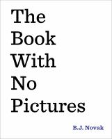 The Book With No Pictures [CHILDRENS PICTURE BOOK]