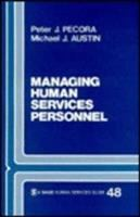 Managing Human Services Personnel