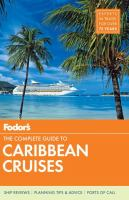 The Complete Guide To Caribbean Cruises