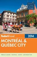 Fodor's Montréal & Québec City, 2014