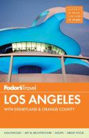 Fodor's Los Angeles With Disneyland and Orange County