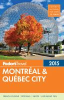Fodor's 2015 Montréal & Qué́bec City