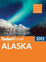 Fodor's Alaska 2015