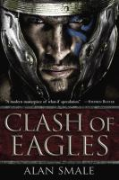 Clash of eagles : book one of the Hesperian trilogy