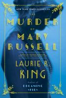 The Murder of Mary Russell : A Novel of Suspense Featuring Mary Russell and Sherlock Holmes