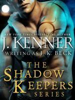 The Shadow Keepers Series 6-book Bundle